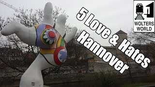 Visit Hannover - 5 Things You Will Love & Hate about Hannover, Germany