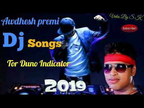 Tor Duno Indicator Dj Songs 2019 ||Awadhesh Premi Dj Songs 2019 ||New Dj Bhojpuri Songs 2019 ||