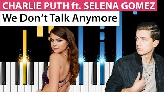 Charlie Puth - We Don't Talk Anymore (ft. Selena Gomez) - Piano Tutorial - How to Play