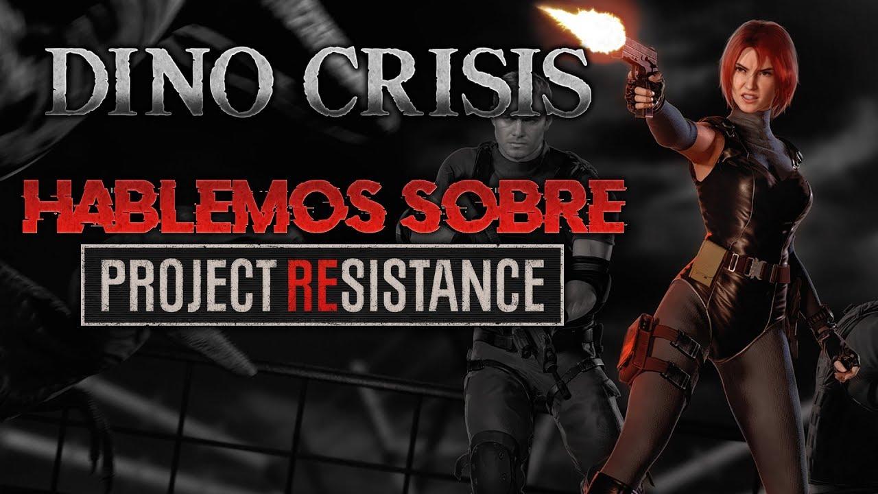 DINO CRISIS Pt2 | HABLEMOS SOBRE PROJECT RESISTANCE | LIVE !