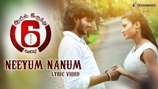 Neeyum Nanum Song - Lyric Video | Tamil Movie 6 to 6 | Kaushik | TrendMusic