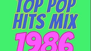 Top Pop Hits of 1986 v2