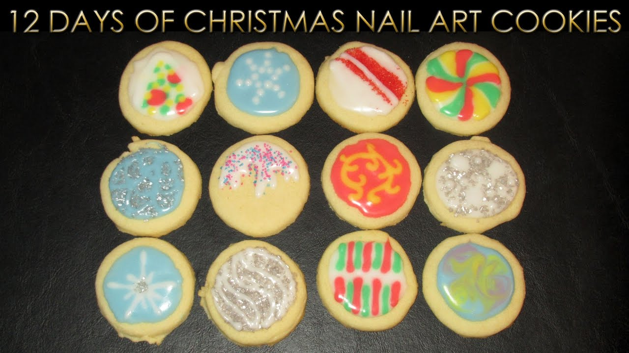 12 Days Of Christmas Nail Art Cookies 2016 Cooking With Colette