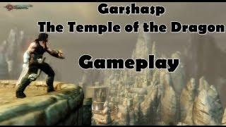 Garshasp - The Temple of the Dragon - Gameplay on HD 5850