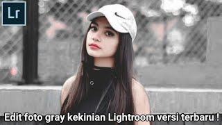 Edit foto gray kekinian #3 menggunakan Adobe Lightroom di Android/hp