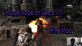 H.I.V.E Mod - Horde Mode for Gears of War PC (Gameplay/First Impressions)