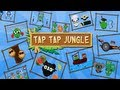 Tap Tap Jungle - iOS (iPhone/iPad) / Android / WP8 - Gameplay Trailer
