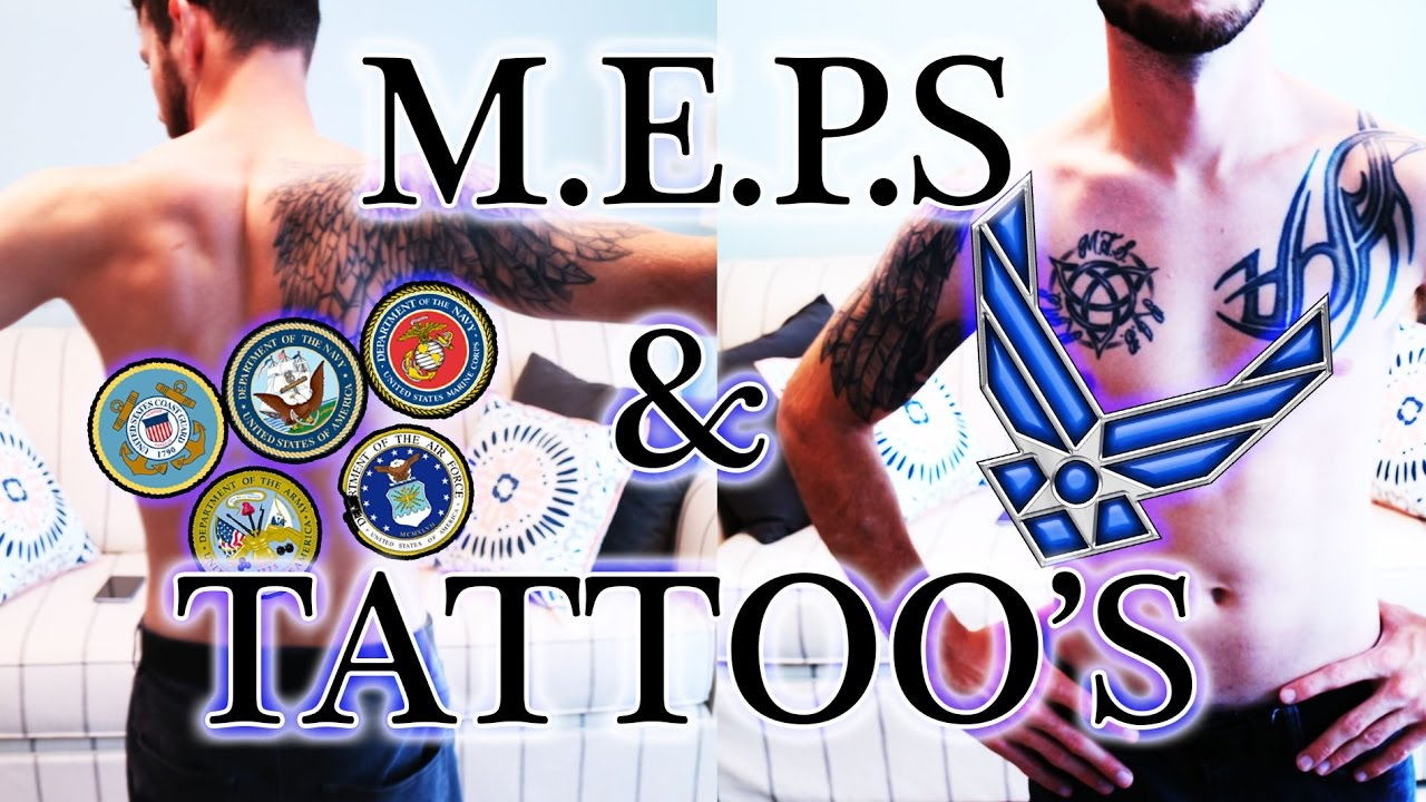 PASSING MEPS WITH TATTOOS! || Military life