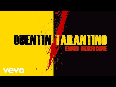 Ennio Morricone - Quentin Tarantino Music in Movies