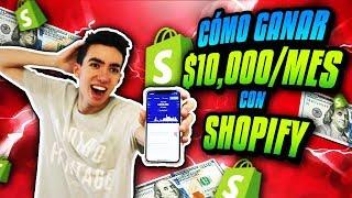 Cómo GANÉ 10,000$ al Mes con Shopify Dropshipping