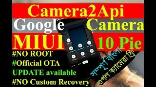 2019] INSTALL Camera2API + GCAM WITHOUT ROOT and TWRP Ft