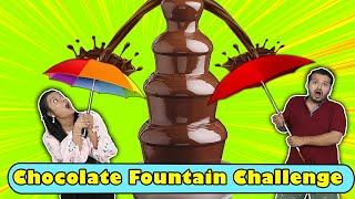 Chocolate Fountain Challenge | Funniest Food Challenge | Hungry Birds