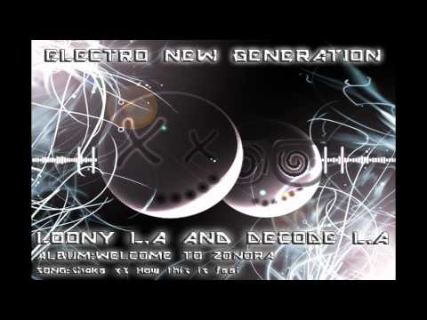Loony L.A And Decode L.A - Shake X3 How this is Feel This Shit