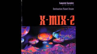 X-Mix 2 Laurent Garnier - Destination Planet Dream 1994