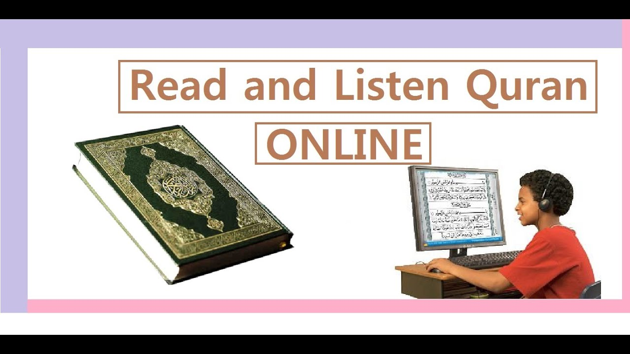 Read and listen Quran ONLINE - YouTube