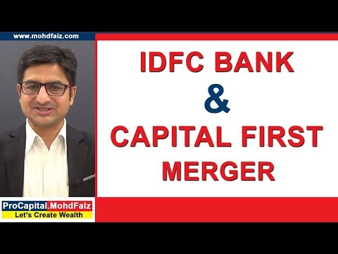 IDFC BANK & CAPITAL FIRST MERGER