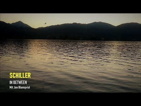SCHILLER - IN BETWEEN, mit Jan Blomqvist (Music Video) Album 2019 Morgenstund