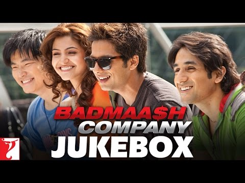 Badmaash Company - Audio Jukebox | Shahid Kapoor | Anushka Sharma