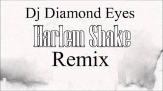Baauer - Harlem Shake (Dj Diamond Eyes Remix)