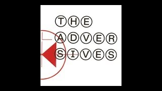 THE ADVERSIVES - The Adversives [FULL ALBUM]