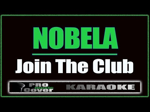 Nobela - Join The Club (KARAOKE)