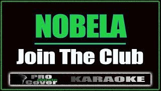 Скачать Nobela Join The Club KARAOKE