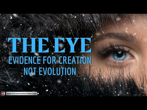 The 'EYE' :The Evidence for creation - Evolution debunked!!!