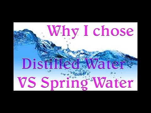 Distilled Water vs Spring Water