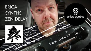 Erica Synths Zen Delay im Hands On [deutsch]