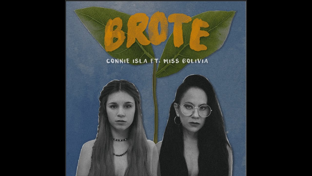 Connie Isla ft Miss Bolivia - Brote (Video Oficial)
