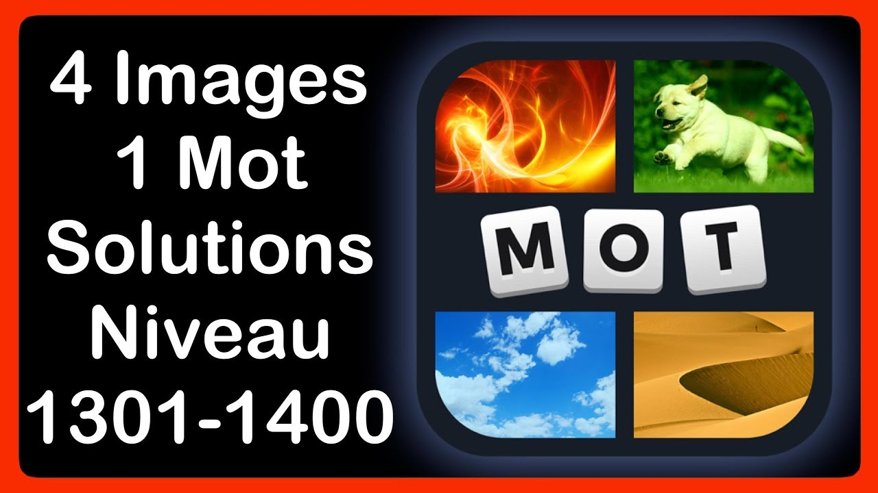 Pics words solution niveau 1 - 4 Images 1 Mot Niveau 1301 1400 Hd Iphone Android Ios Youtube