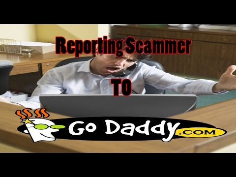 Reporting Scammer to GoDaddy