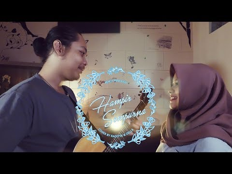 Rendy Pandugo - Hampir Sempurna (Cover by Radit & Della)