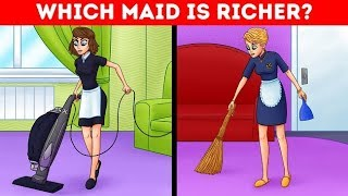 💸WHICH MAID IS RICHER? 14 INSANE RIDDLES TO DRIVE YOU MAD😤