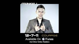New Frankie J album 2011 (Courage)