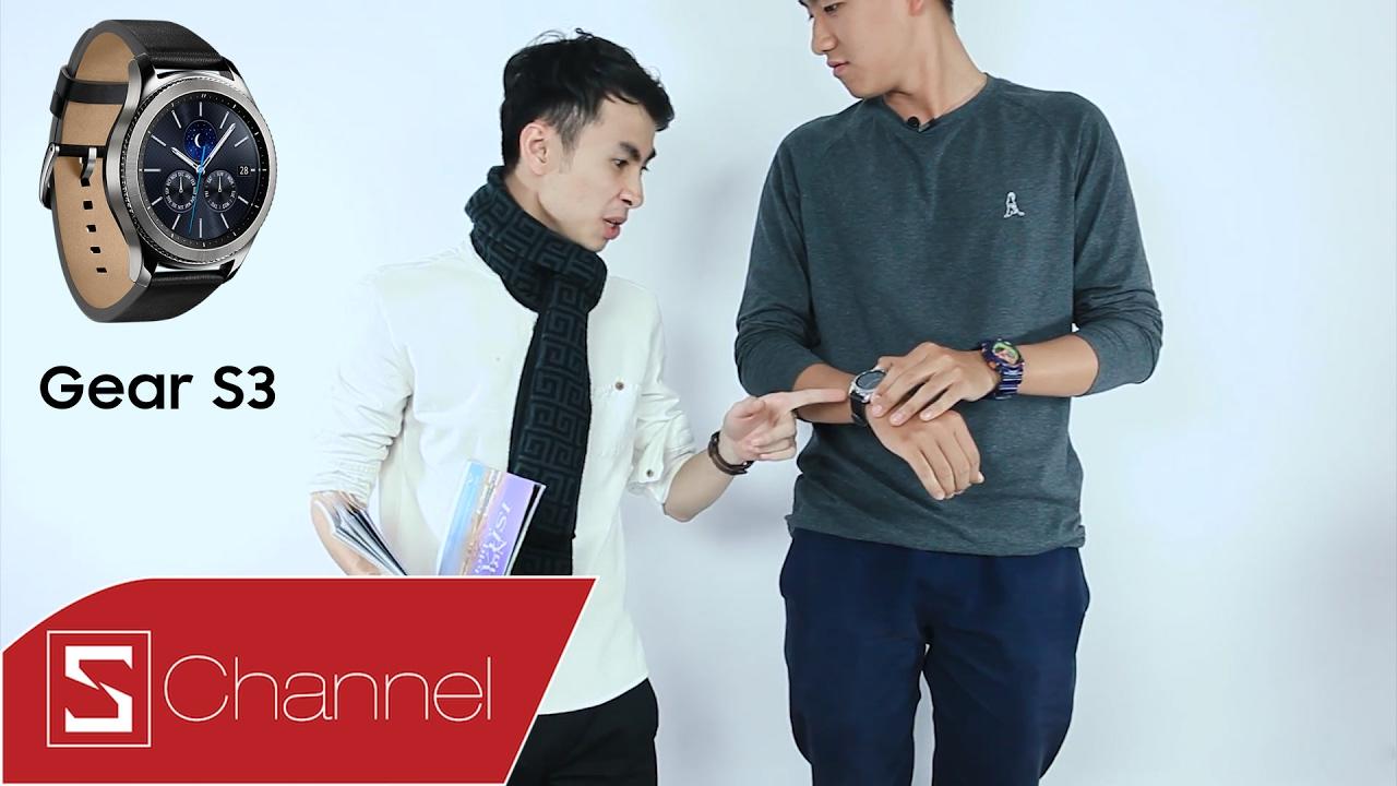 Schannel – Đánh giá Samsung Gear S3: KHEN và CHÊ