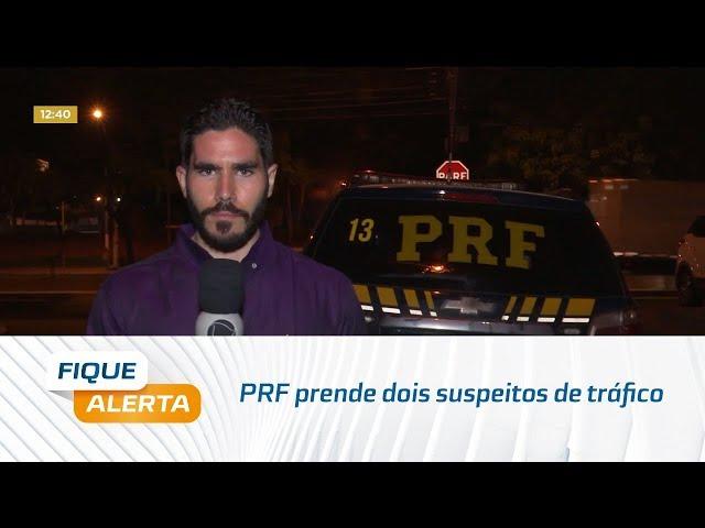 PRF prende dois suspeitos de tráfico e apreende carreta com placa adulterada