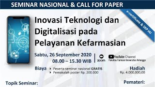 Seminar Nasional : Inovasi Teknologi dan Digitalisasi pada Pelayanan Kefarmasian