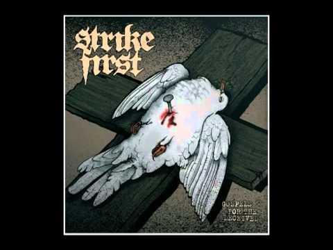 Strike First - Gospels For The Deceived - 02 - I Deceiver