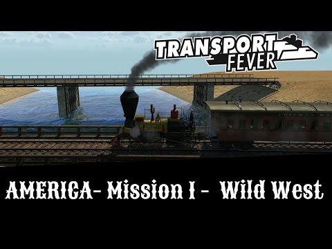 Transport Fever - Let's Try Hard [All Medals] - Wild West - America Campaign Mission 1