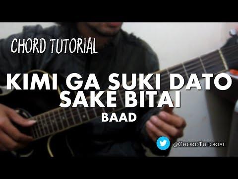 Kimi ga Suki Dato Sakebitai - BAAD (CHORD)