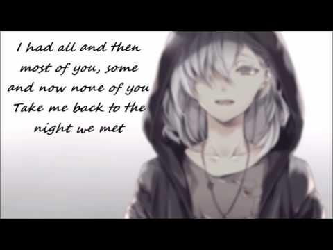 ~The Night We Met Nightcore~