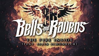 The Fire Inside (feat. Selin Schönbeck) [Lyric Video] | Bells and Ravens