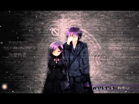 Nightcore - Born to be [with lyrics]