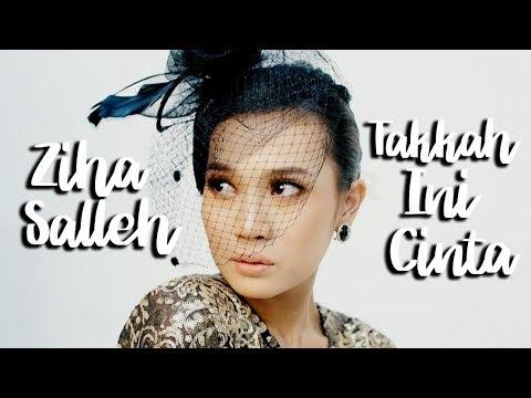 Ziha Salleh - Takkah Ini Cinta (Lirik Video)