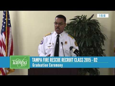 Tampa Fire Rescue Recruit Class 2015-02 Graduation Ceremony