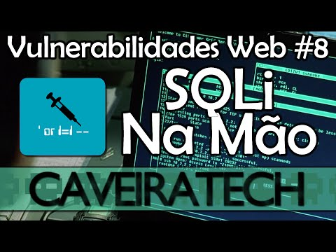 SQL Injection Manual Passo A Passo - Vulnerabilidades Web #8