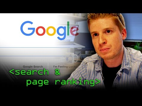 Page Ranking and Search Engines - Computerphile