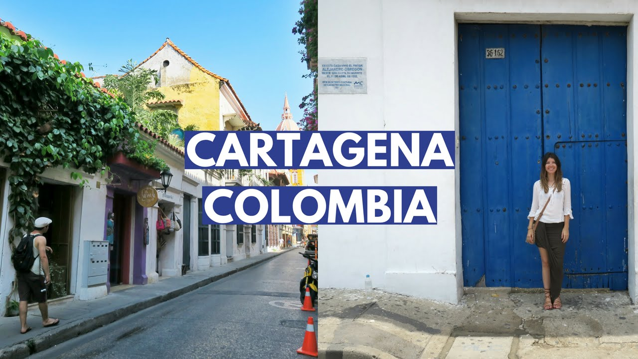 Travel Vlog The Magical Streets Of Cartagena Colombia Things To Do You