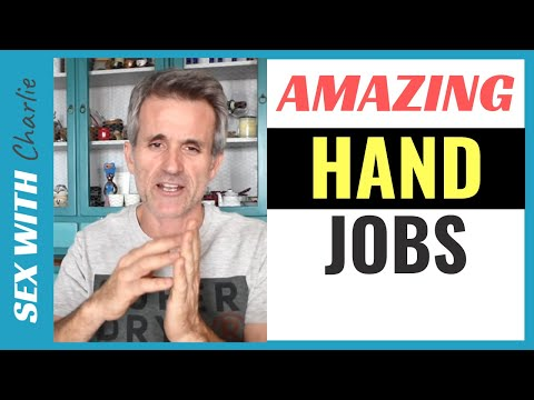 How To Give Amazing Handjobs